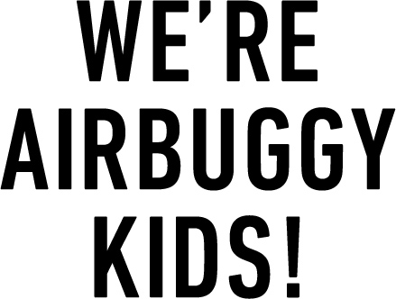 WE'RE AIRBUGGY KIDS!
